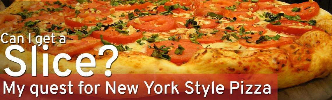 I Need a REAL New York Pizza!